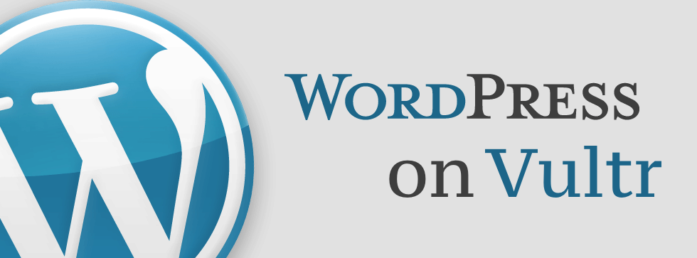 Install WordPress On Vultr